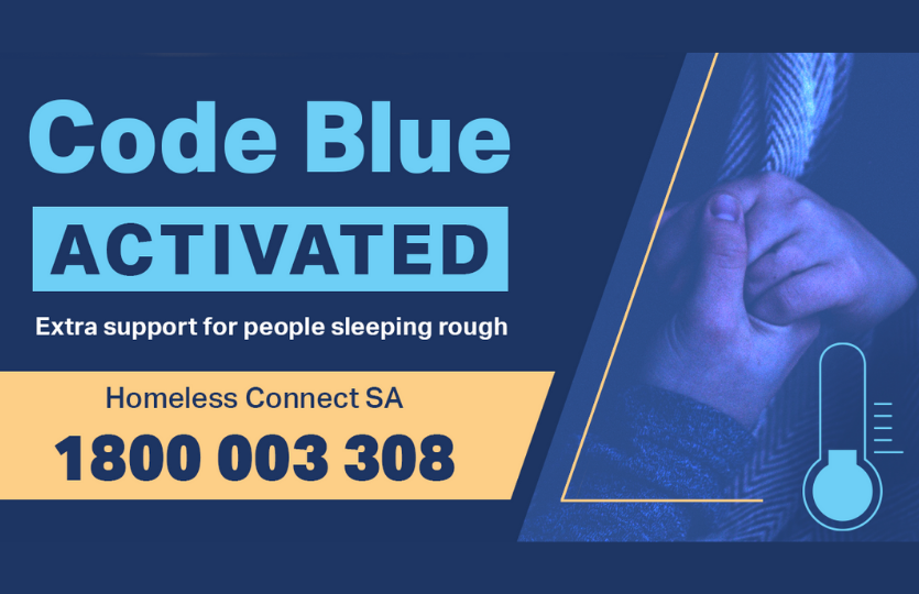 Code Blue activated SA Homeless Connect 1800 003 308