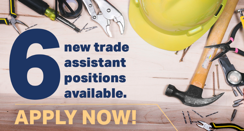 6 new trade assistance positions available. Apply Now!